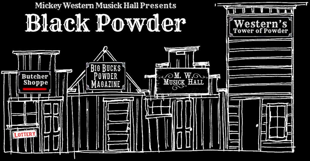 Mickey Western's Black Powder - Boomtown